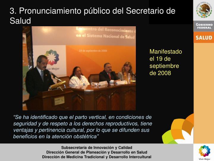 3. Pronunciamiento público del Secretario de Salud