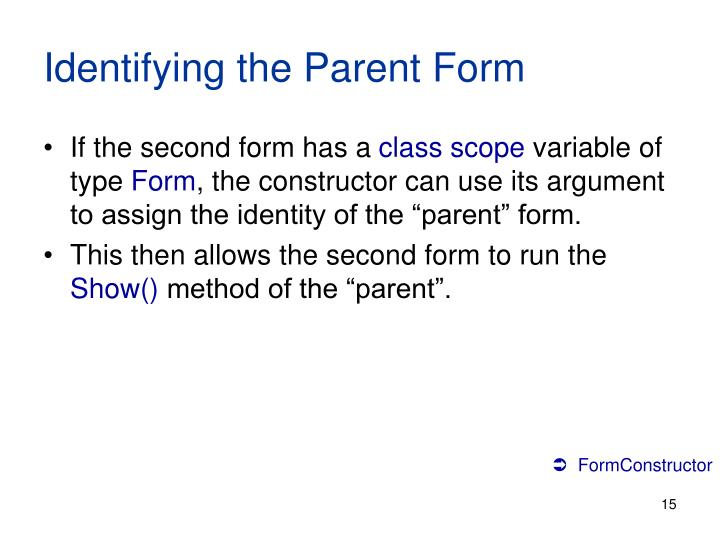 Identifying the Parent Form