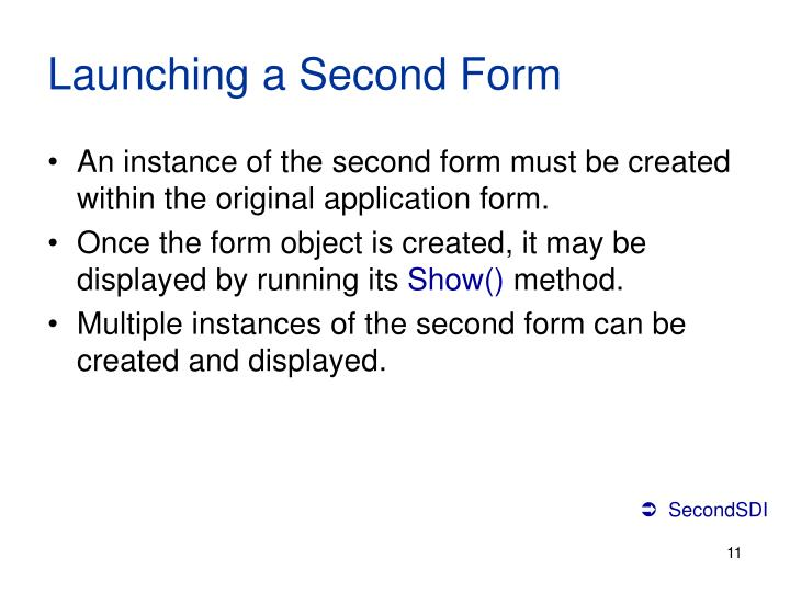 Launching a Second Form