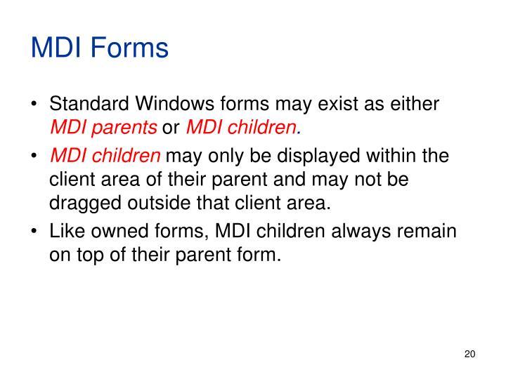 MDI Forms