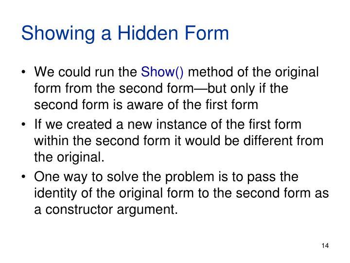 Showing a Hidden Form