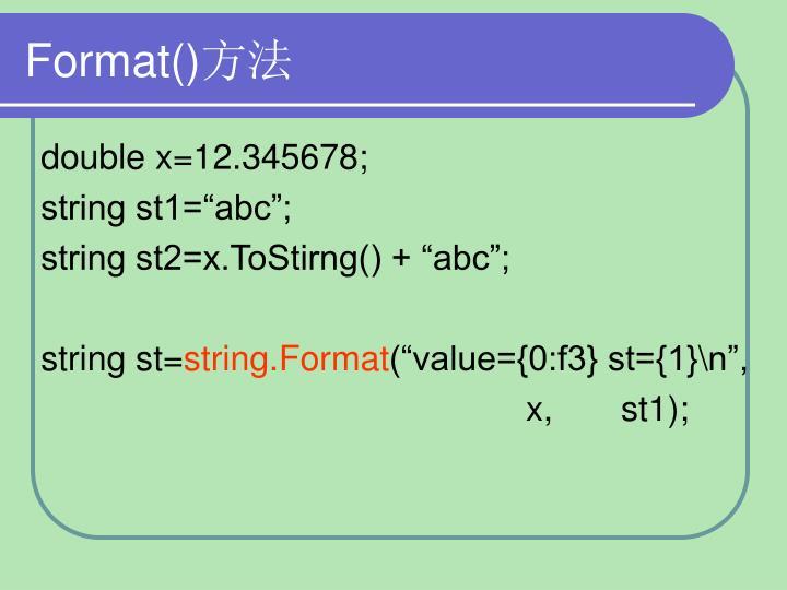 Format()