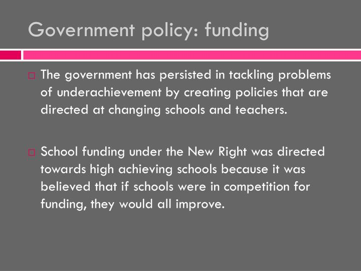 Government policy: funding