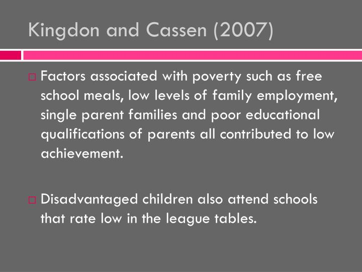 Kingdon and Cassen (2007)