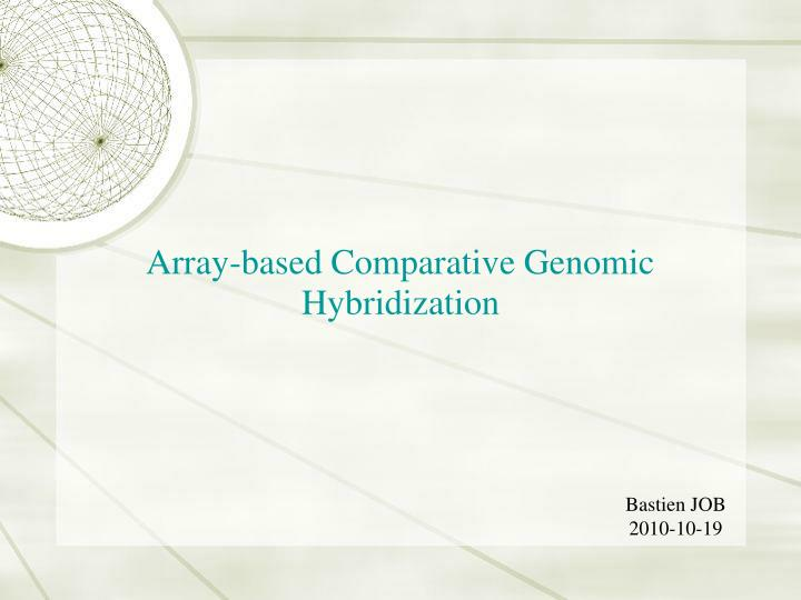Array based comparative genomic hybridization