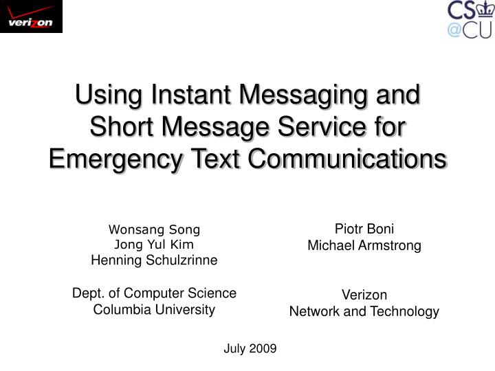 using instant messaging and short message service for emergency text communications