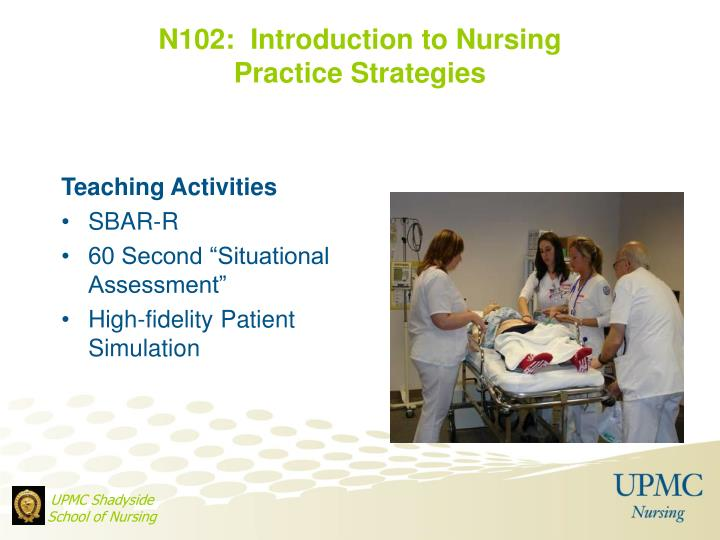 N102:  Introduction to Nursing