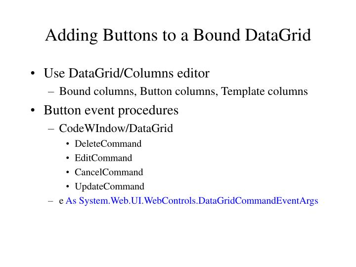 Adding Buttons to a Bound DataGrid