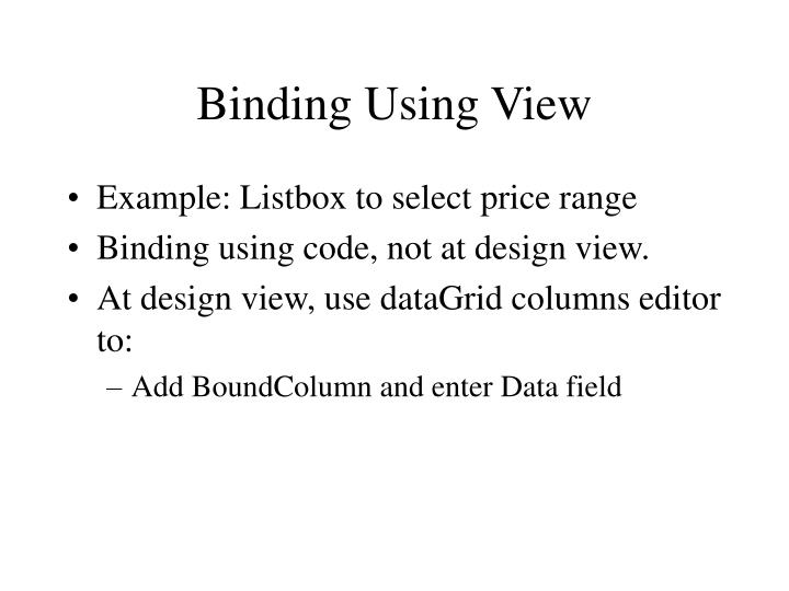Binding Using View