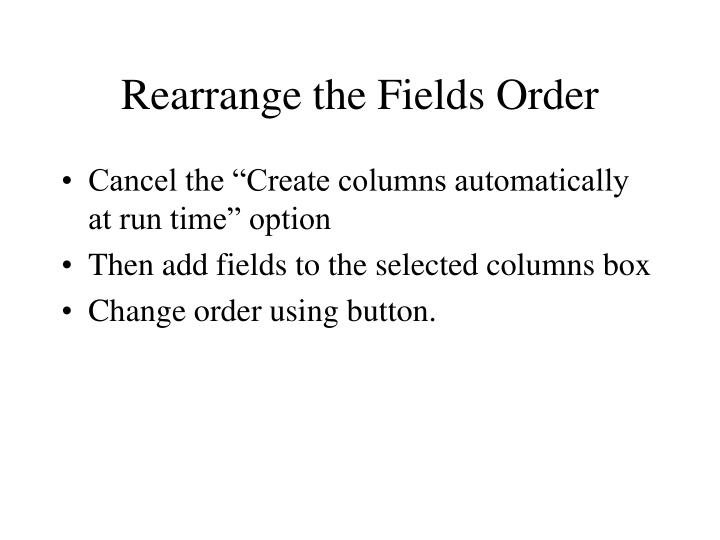 Rearrange the Fields Order
