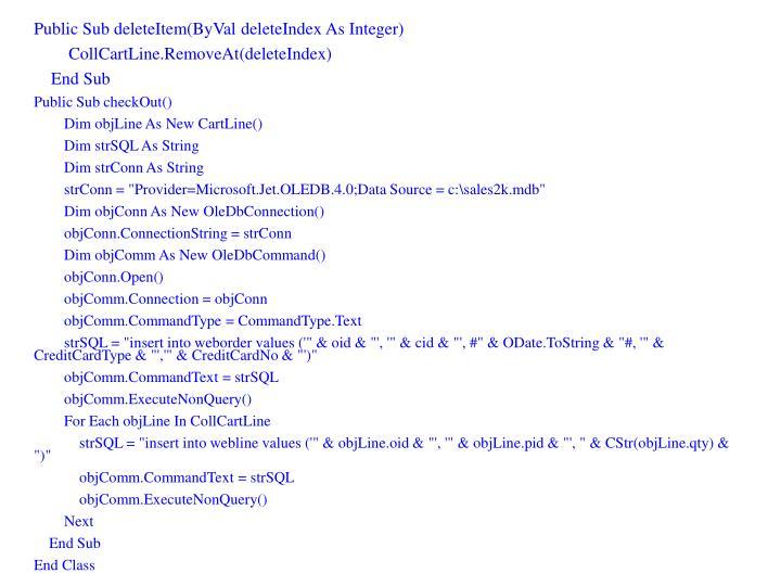 Public Sub deleteItem(ByVal deleteIndex As Integer)