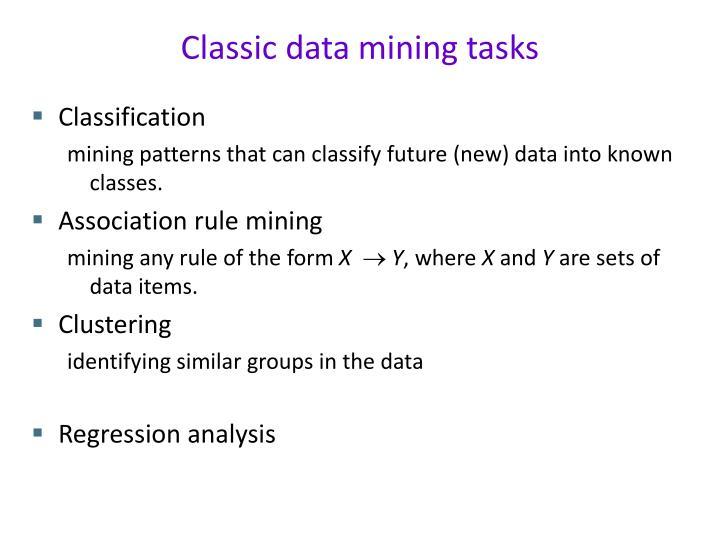 Classic data mining tasks