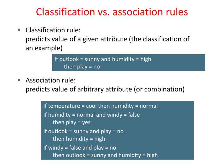 Classification vs. association rules