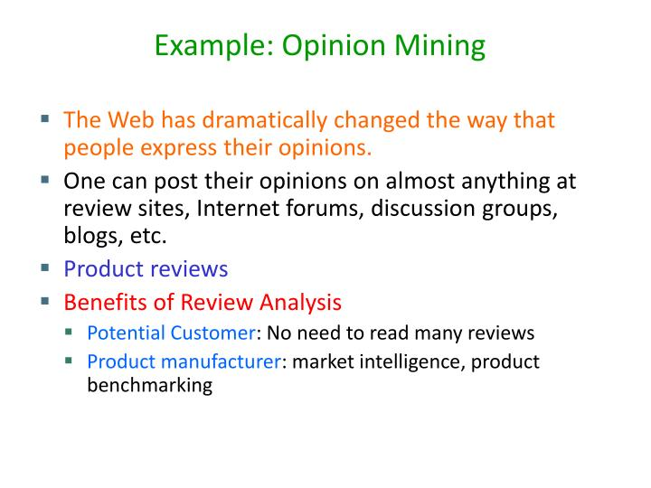 Example: Opinion Mining