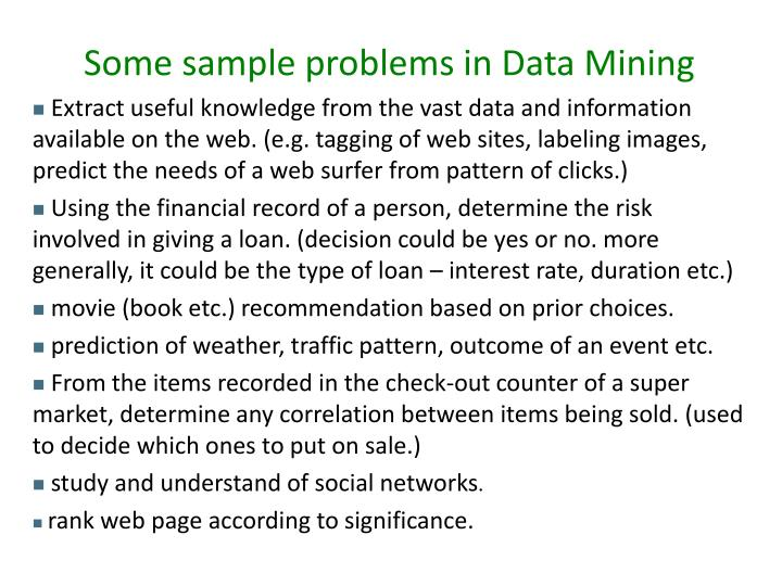 Some sample problems in Data Mining