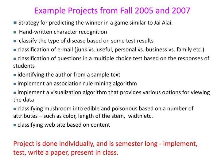 Example Projects from Fall 2005 and 2007