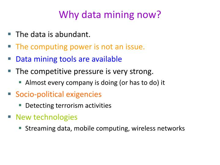 Why data mining now?