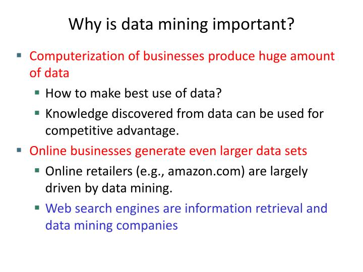 Why is data mining important?