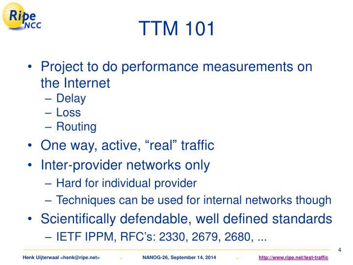 TTM 101