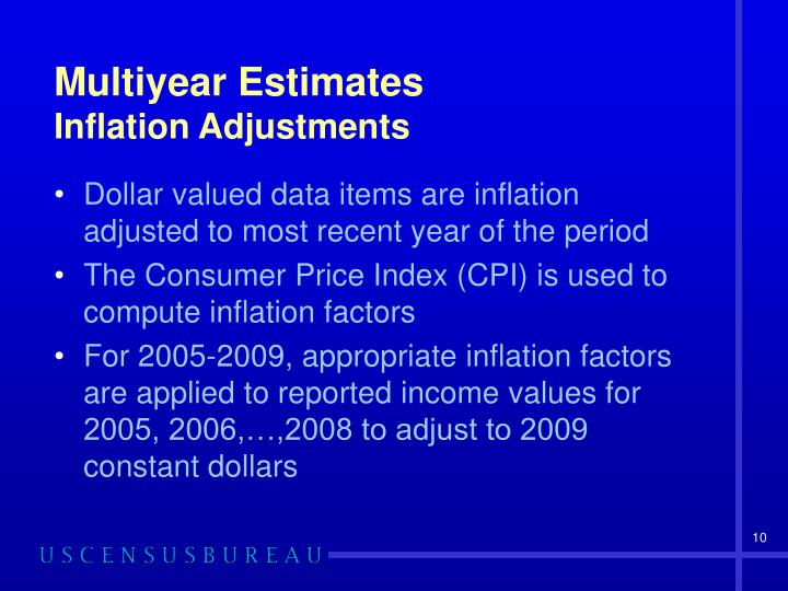 Multiyear Estimates