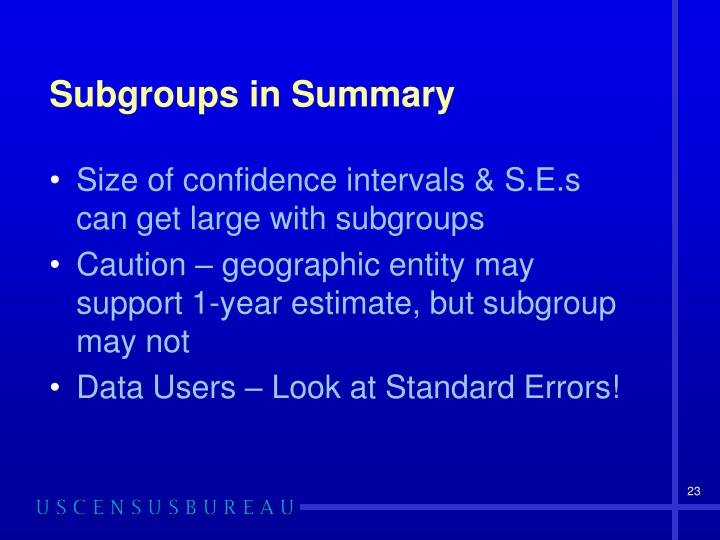 Subgroups in Summary