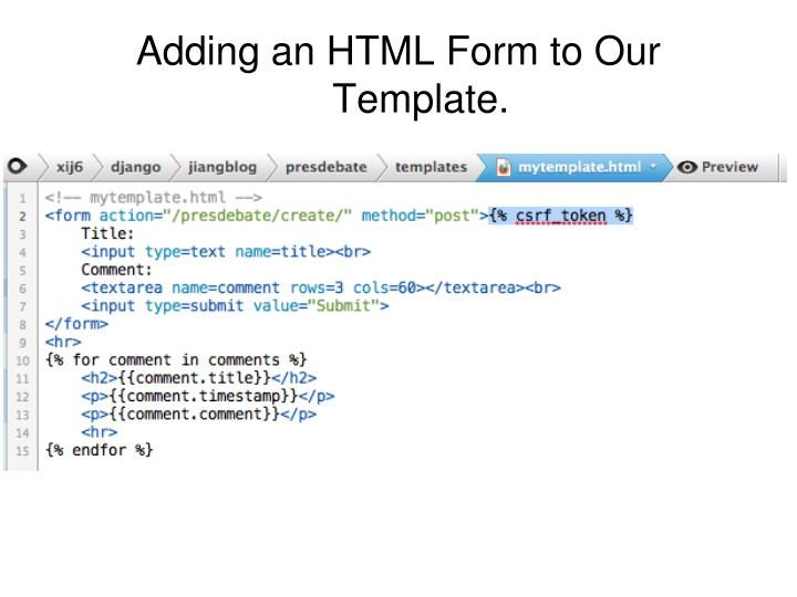Adding an HTML Form to Our Template.