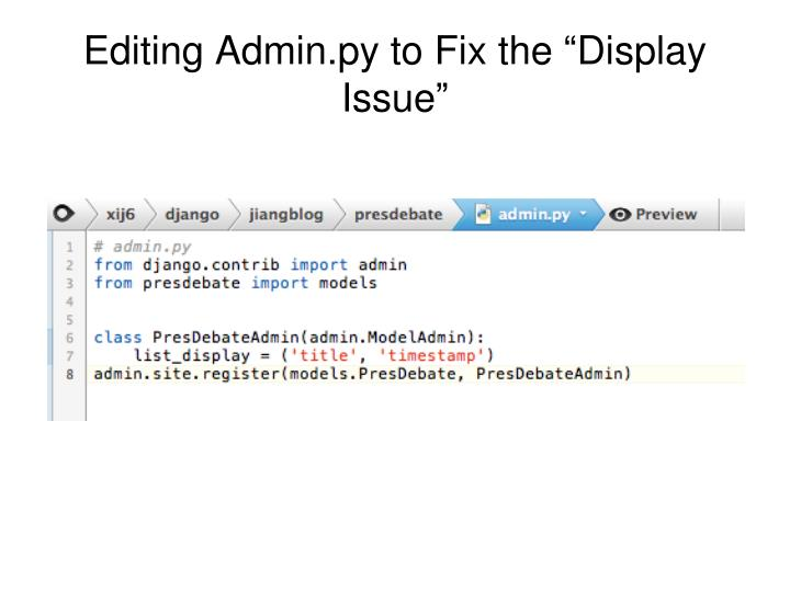 Editing Admin.py to Fix the