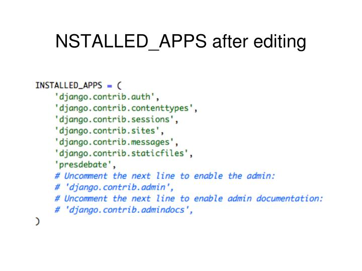 NSTALLED_APPS after editing