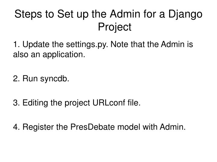 Steps to Set up the Admin for a Django Project