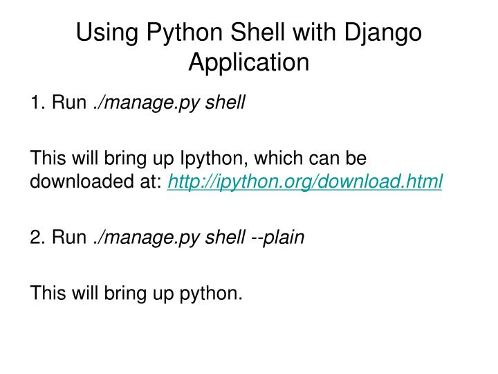 Using Python Shell with Django Application