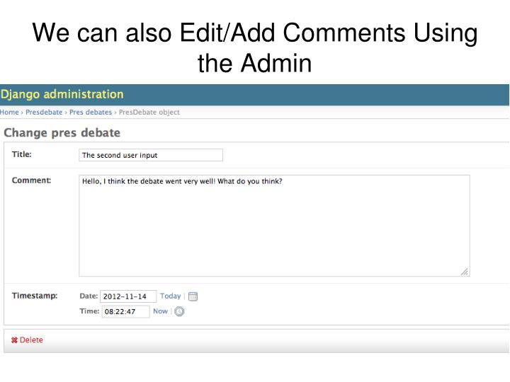 We can also Edit/Add Comments Using the Admin