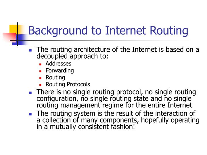 Background to Internet Routing