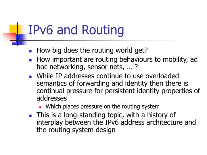 IPv6 and Routing