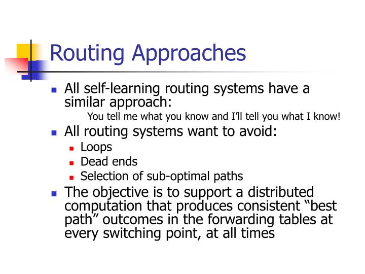 Routing Approaches