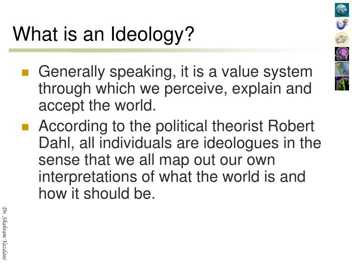 What is an Ideology?