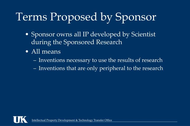 Terms Proposed by Sponsor