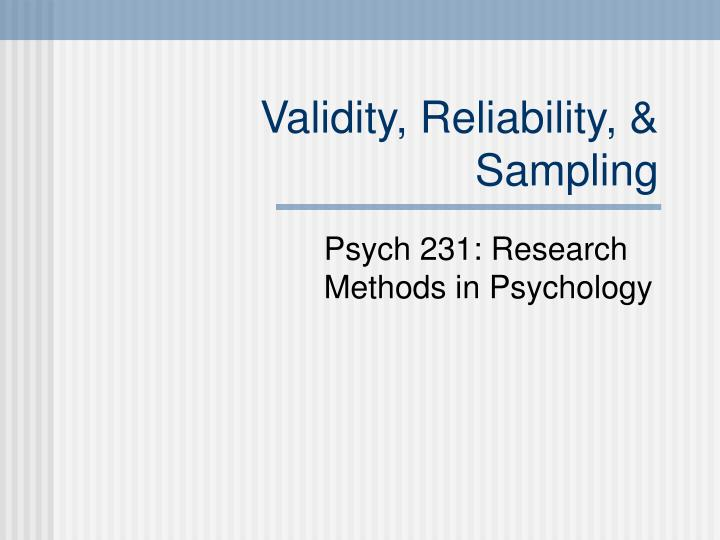 what is validity and reliability in research