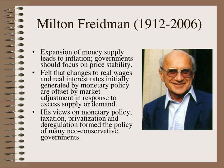Milton Freidman (1912-2006)