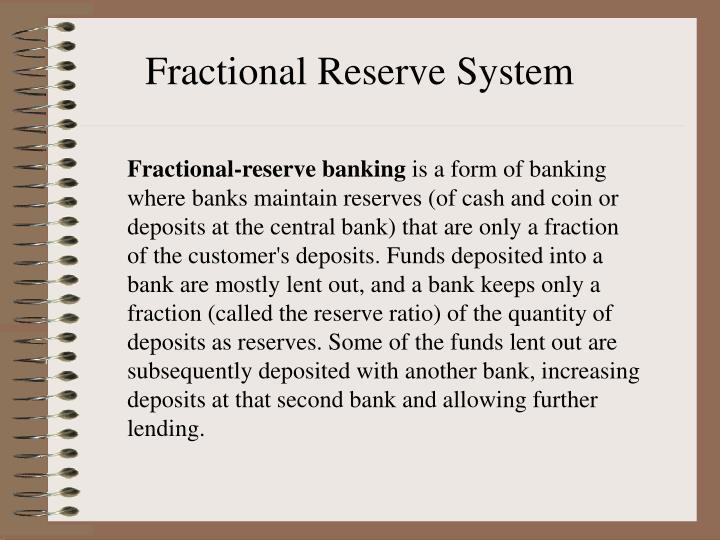 Fractional Reserve System
