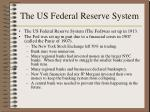 the us federal reserve system