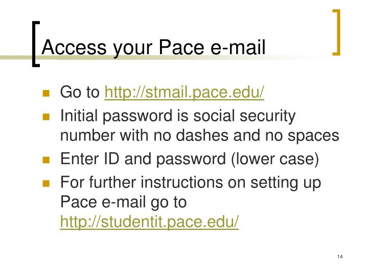 Access your Pace e-mail