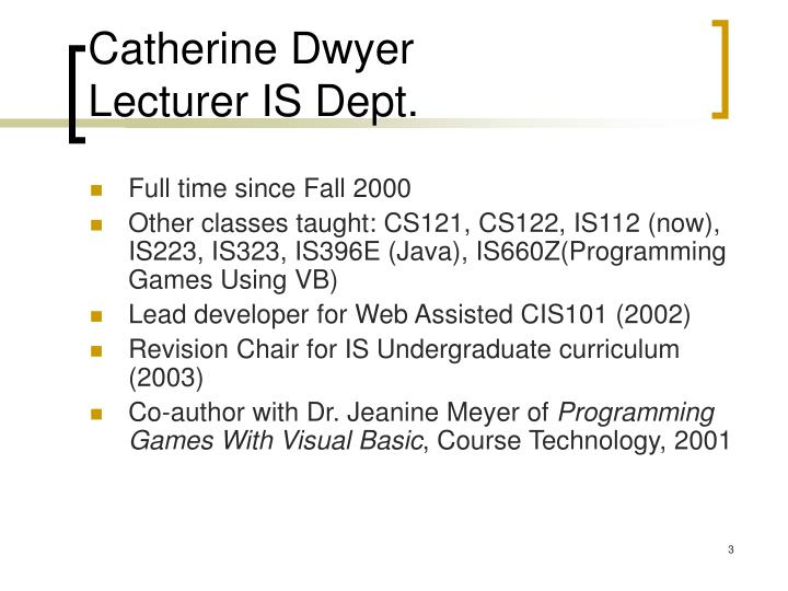 Catherine dwyer lecturer is dept