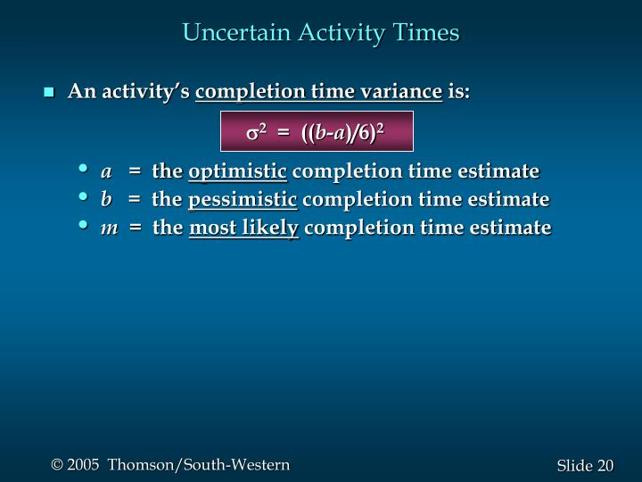 Uncertain Activity Times