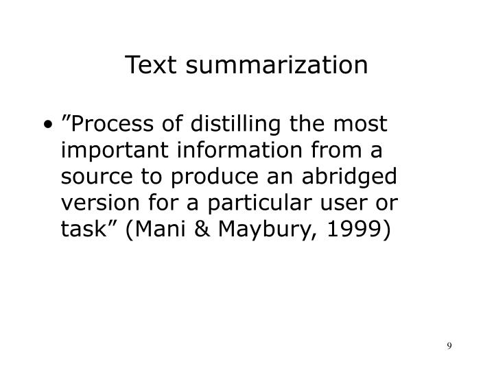 Text summarization