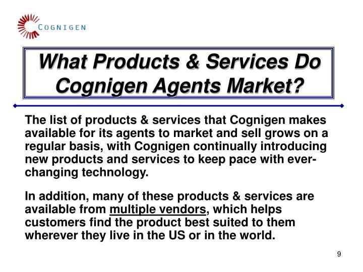 What Products & Services Do Cognigen Agents Market?