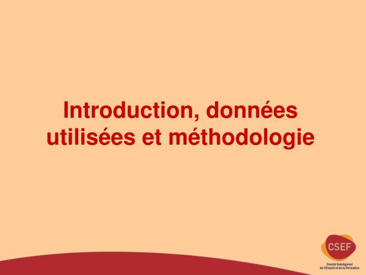 Introduction, données utilisées et méthodologie