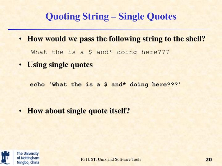 Quoting String – Single Quotes