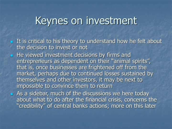 Keynes on investment