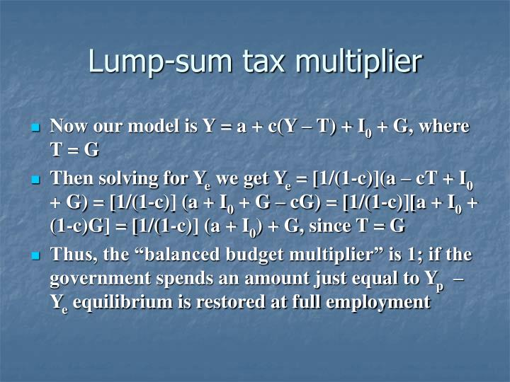 Lump-sum tax multiplier