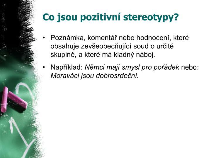 Co jsou pozitivní stereotypy?